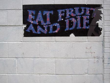 eatfruitanddie